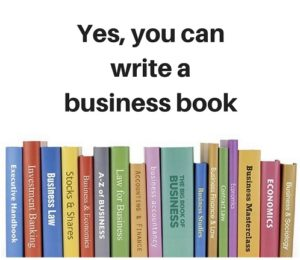 yes you can write a business book